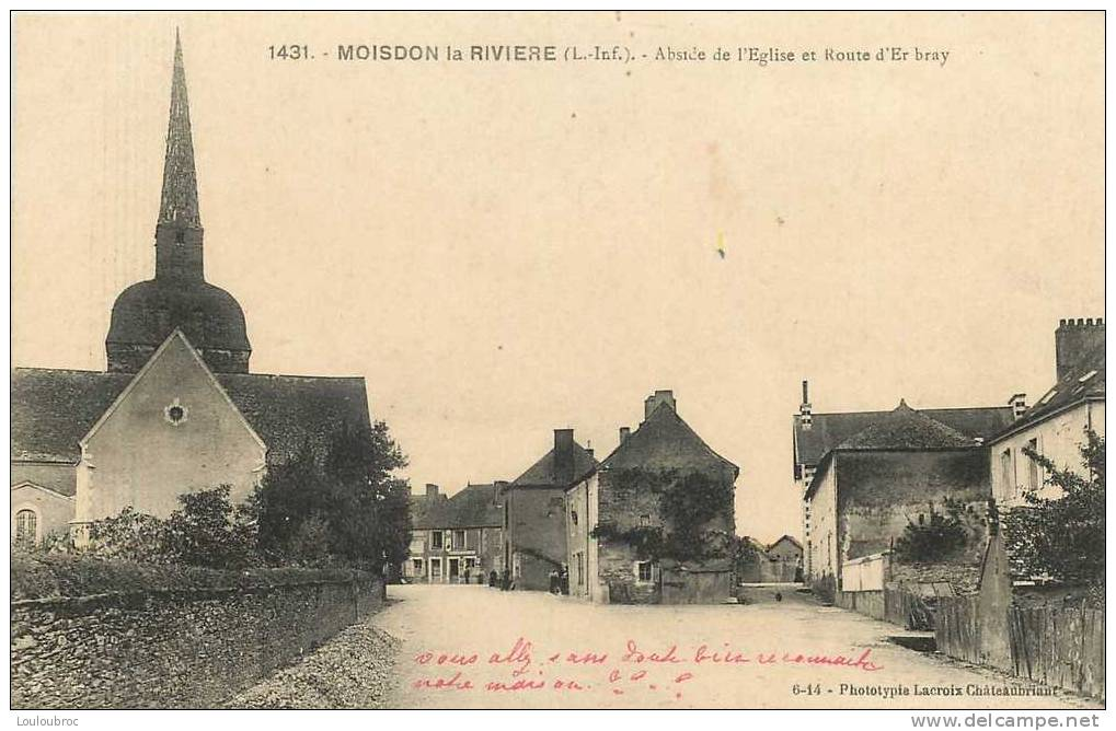 44 MOISDON LA RIVIERE ABSIDE DE L'EGLISE ET ROUTE D'ER BRAY - Moisdon La Riviere