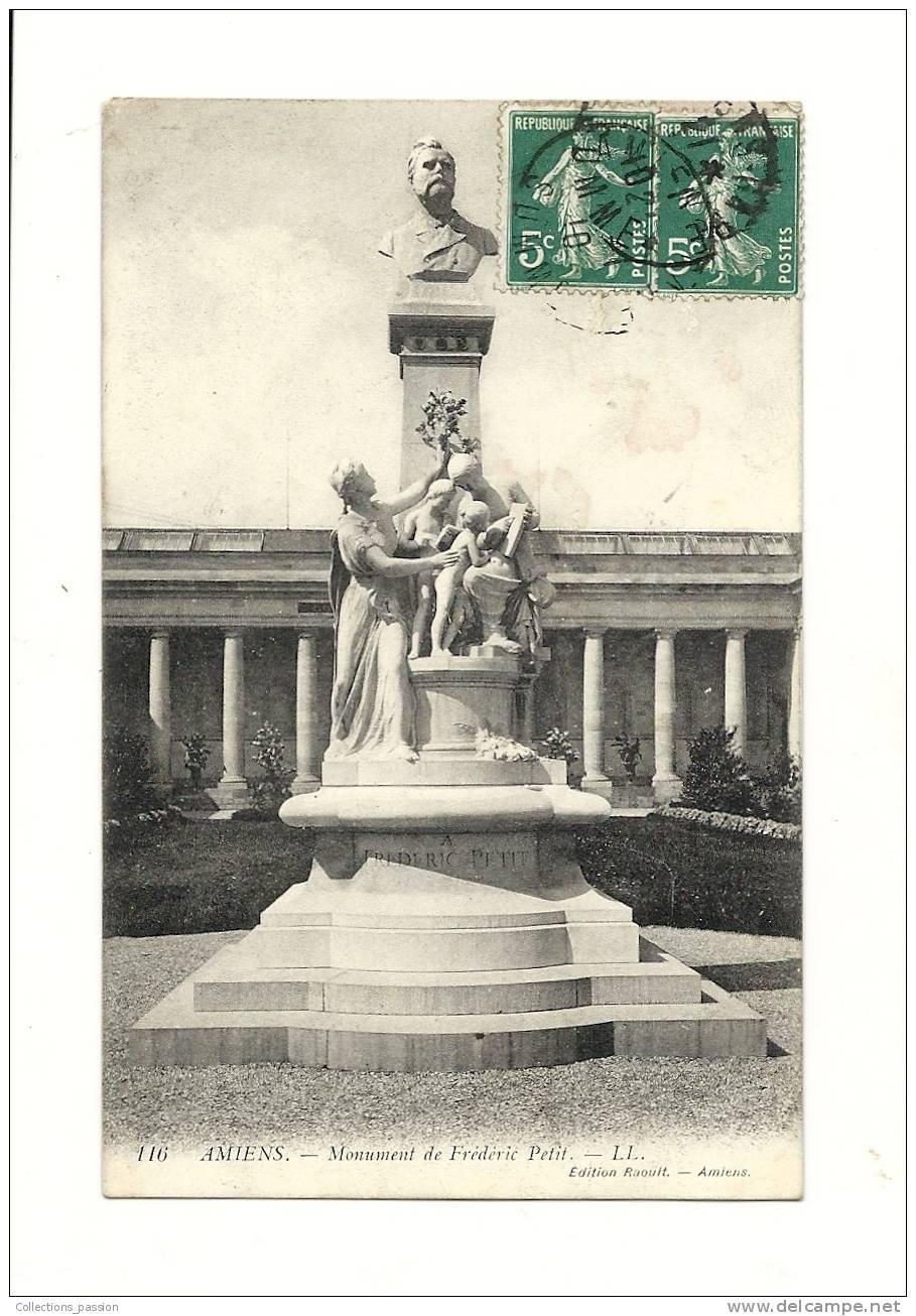 Cp, 80, Amiens, Monument De Frédéric Petit, Voyagée 1910 - Amiens