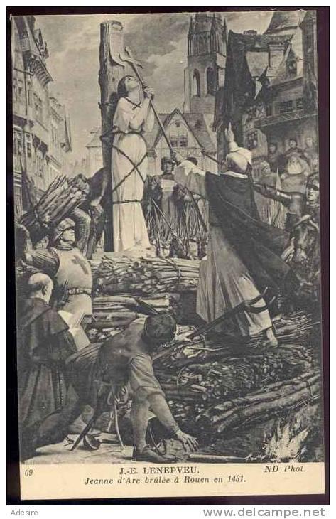 J.E. LENEPVEU, Jeanne D'Arcbrülèeà Rouen En 1431, Karte Um 1910 - Geschichte