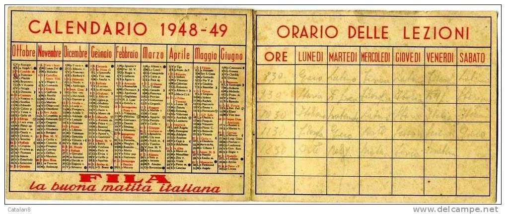 S2543 CALENDARIO SCOLASTICO PUBBLICITA´ MATITA FILA ANNO 1948/49 - Calendriers
