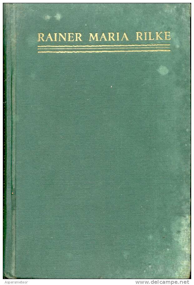 E. M. BUTLER RAINER MARIA RILKE EDITORIAL POSEIDON BUENOS AIRES AÑO 1943 - Biographies