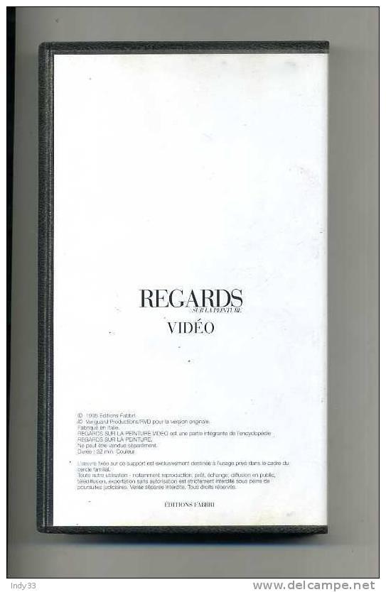 CASSETTE VIDEO REGARDS SUR LA PEINTURE . VAN GOGH . EDITIONS FABBRI 1995 - Documentaires