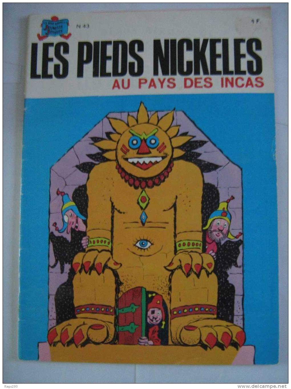 LES PIEDS NICKELES N° 43 AU PAYS DES INCAS - Pieds Nickelés, Les