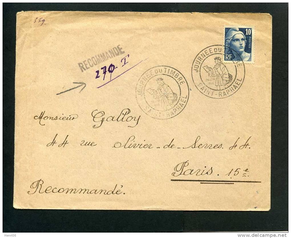 =*= Gandon 726 Période émission Seul S/lettre Tarif 2ème échelon Journée Du Timbre St-Raphaël>>>Paris 29 6 1946 =*= - Postmark Collection (Covers)