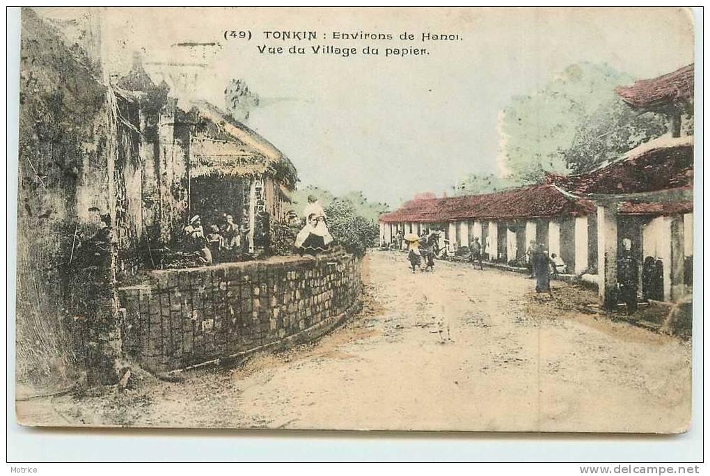 TONKIN    -  Environs De Hanoï; Vue Du Village Du Papier. - Viêt-Nam