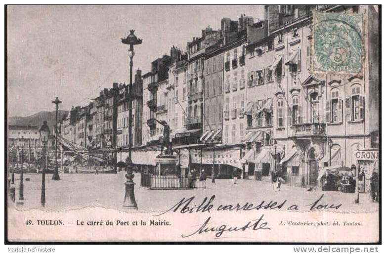Dép. 83 - TOULON - Le Carré Du Port Et La Mairie. 1903. A. Couturier, Phot. éd. Toulon - Toulon