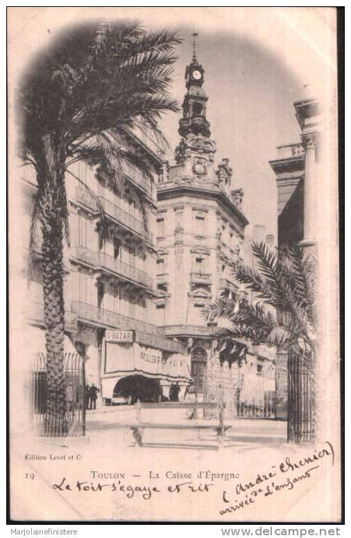 Dép. 83 - TOULON. - La Caisse D'Epargne (et Grand Bazar De La Poste) Ed. Levet Et Cie N° 19 - Toulon