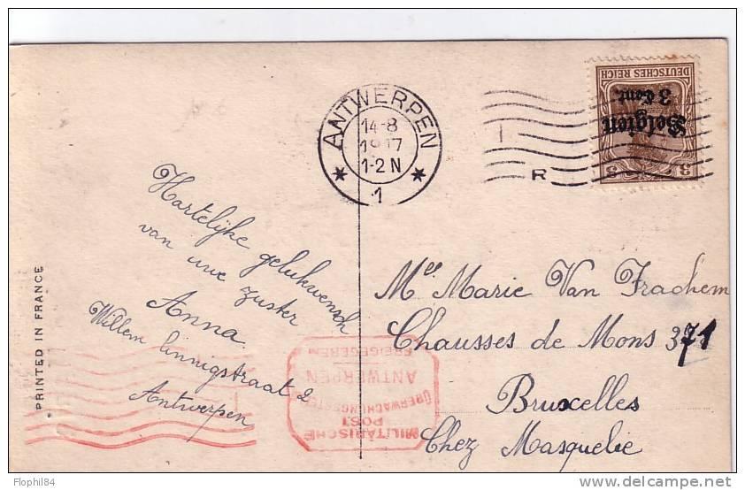 OCCUPATION ALLEMANDE - N°11 SEUL OBL.ANTWERPEN +MILITARISCHE POST 14-8-1917 EN ROUGE. - WW I