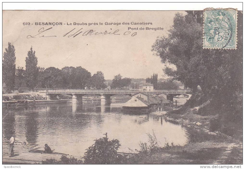 17123 BESANCON - LE DOUBS PRES LE GARAGE DES CANOTIERS, Pont Breguille ; 619 ? - Besancon