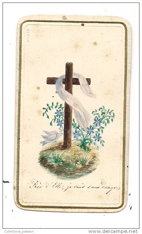 Image Pieuse , 1869 , Prés D'elle Je Suis Sans Danger , 2 Scans :  Recto , Verso - Devotion Images
