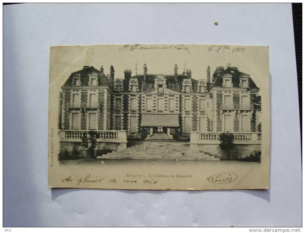 BRIARE - OBLTI.1903- - LE CHÂTEAU DE BEAUVOIR - Briare