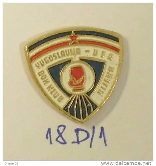 Rare Pin !!!  YUGOSLAVIA VS USA CHAMPIONSHIP IN BOHING (CLUB RIJEKA Croatia) - Boxing