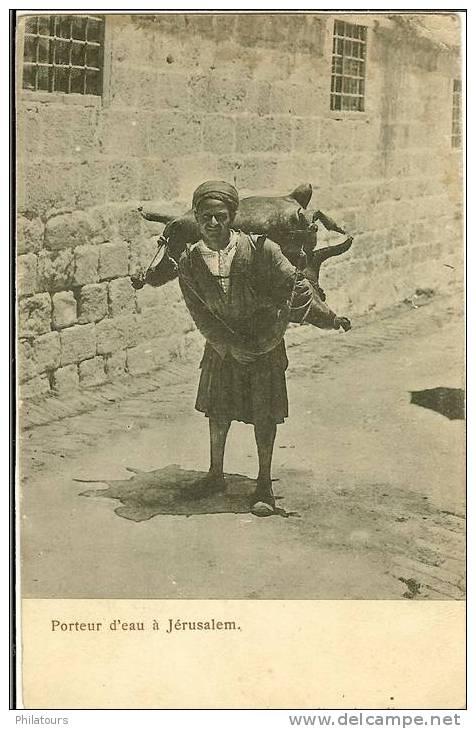 ISRAEL / PALESTINE  -  JERUSALEM  -  PORTEUR D'EAU A JERUSALEM - Cartes Postales