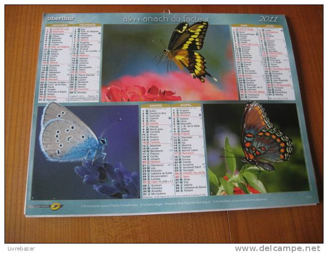 CALENDRIER ALMANACH DU FACTEUR 2011 PAPILLONS - Calendars