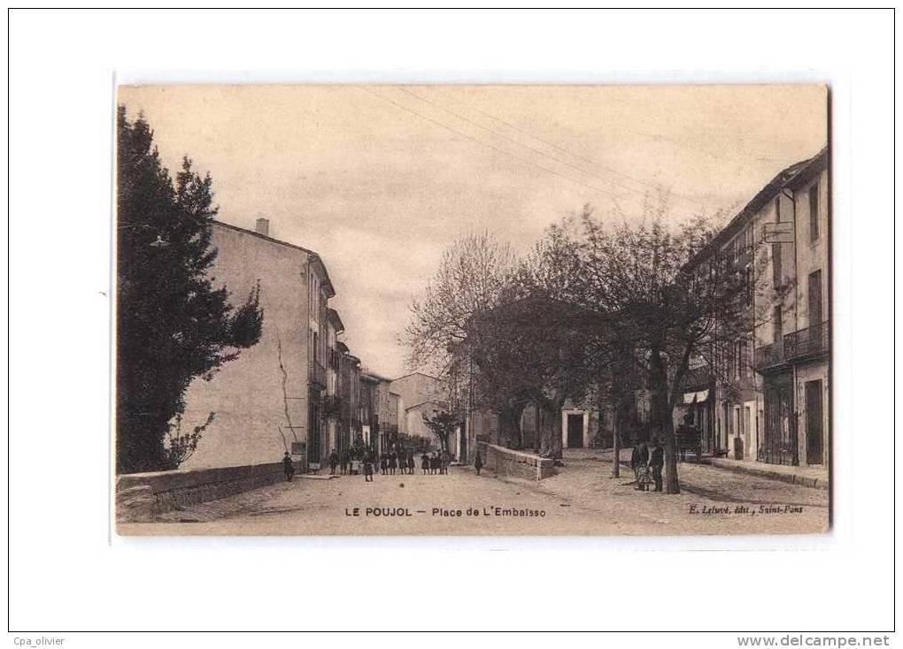 34 LE POUJOL SUR ORB (envs St Gervais Sur Mare) Place De L'Embaisso, Animée, Ed Létuvé, 190? - France