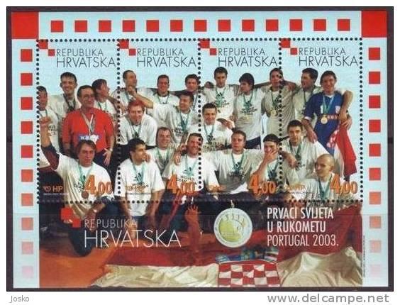 CROATIA TEAM - WINNER OF HANDBALL WORLD CHAMPIONSHIPS Portugal 2003 ( Croatie Bloc MNH** ) Hand Ball Balonmano Pallamano - Balonmano