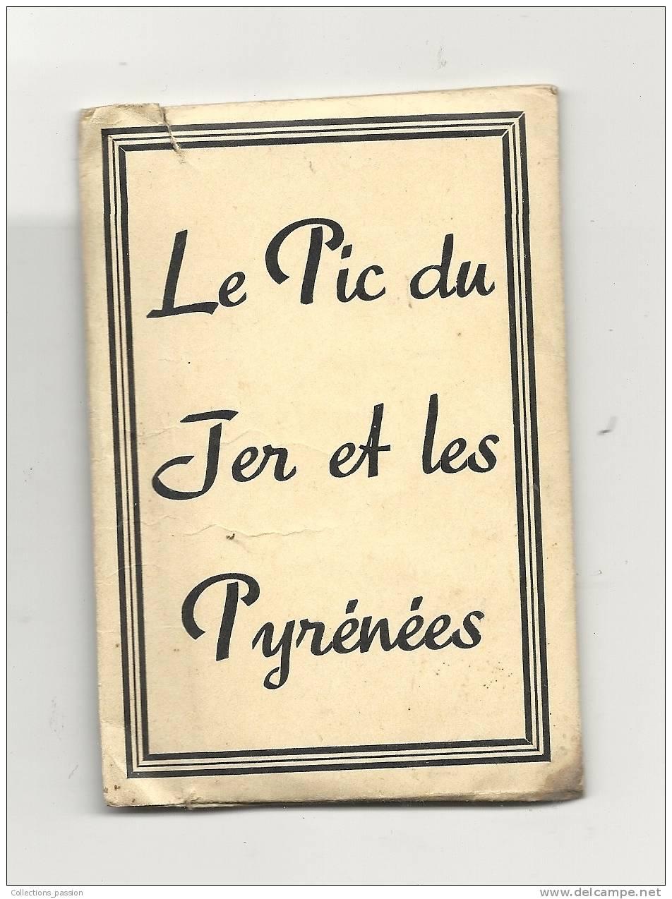 Photos Originales, Lieux, Le Pic Du Jer Et Les Pyrénées - Pochette De 12 Photos - Places
