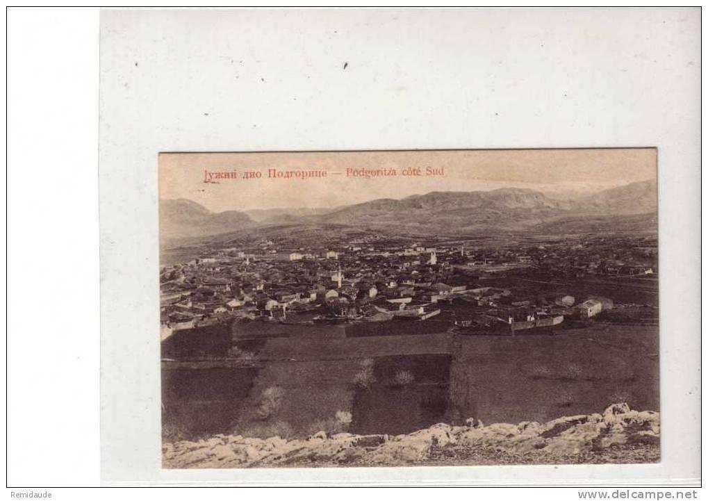 MONTENEGRO - 1910 - RARE CARTE POSTALE De PODGORITZA - Montenegro