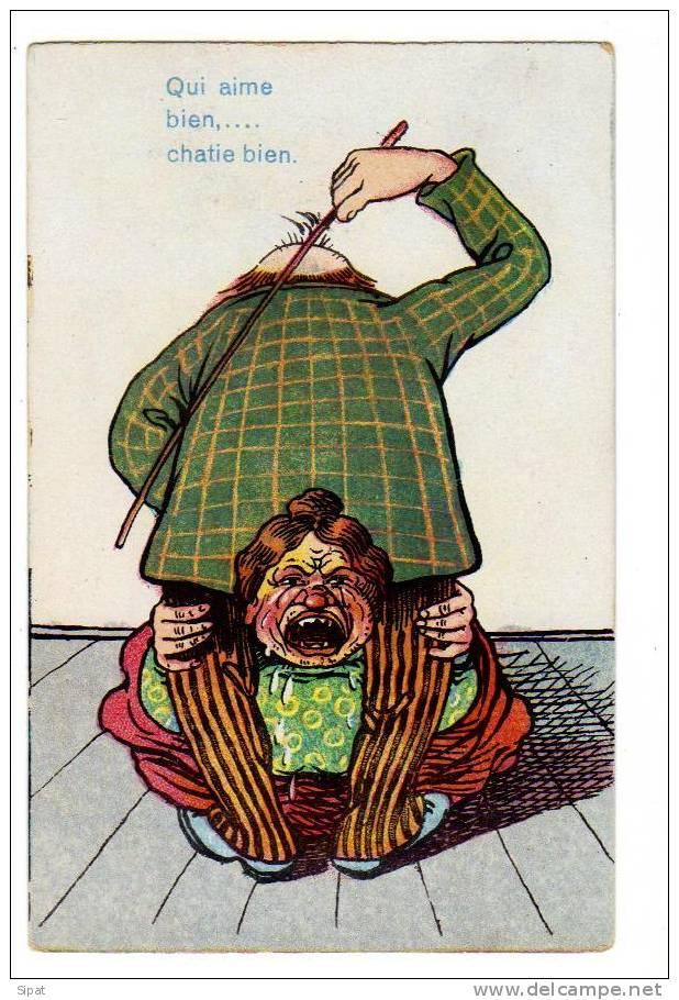 *ILLUSTRATEUR / QUI AIME BIEN CHATIE BIEN / LA FESSEE / - 1900-1949