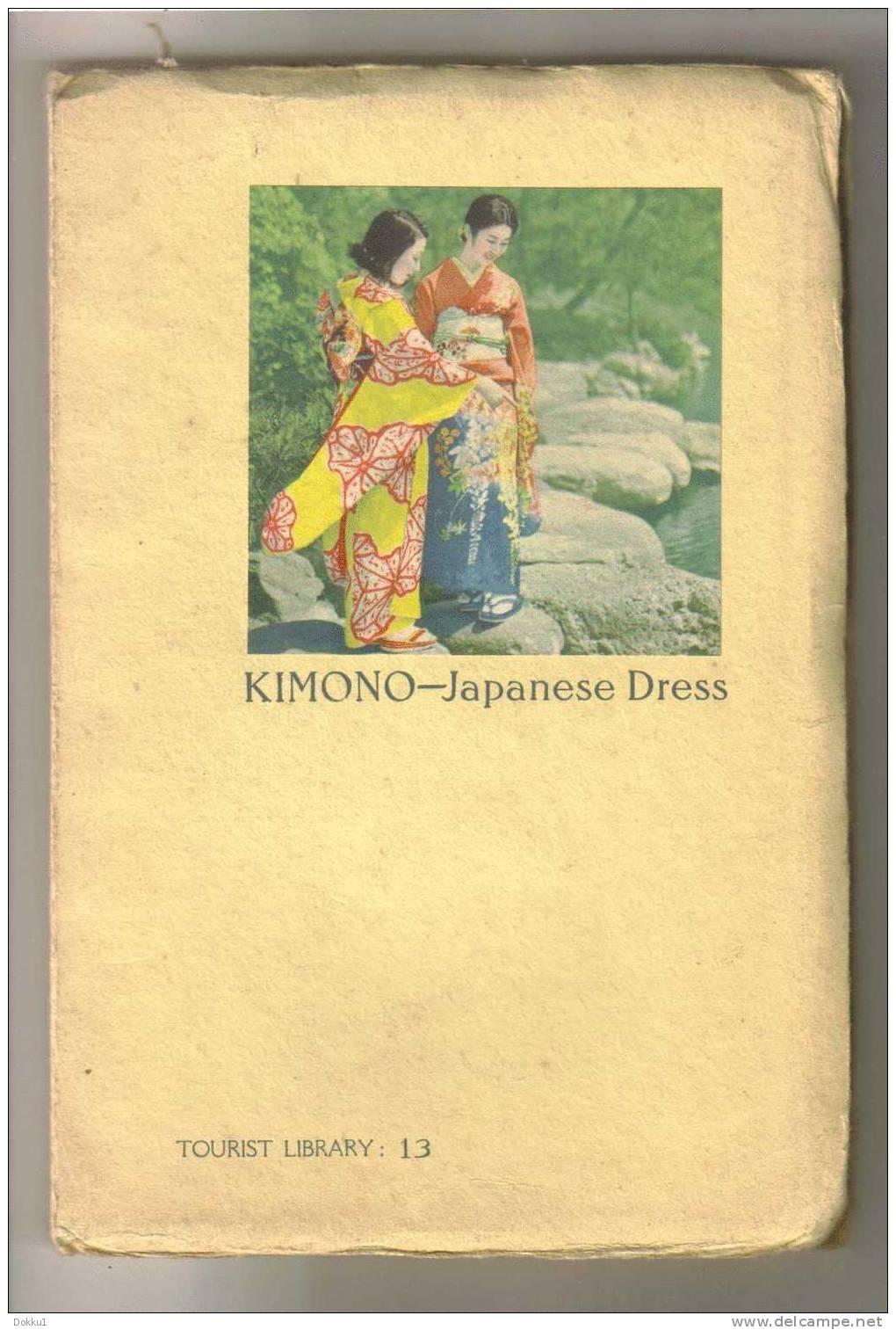 Histoire Du Kimono - En Version Anglaise - Edité Par Le Ministère Du Tourisme Japonais, 1936 - Asie