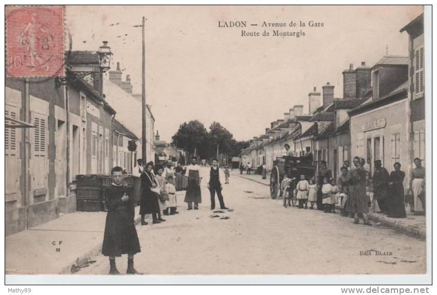 CPA 45 LOIRET  LADON  AVENUE DE LA GARE ROUTE DE MONTARGIS - TRES BELLE ANIMATION - Montargis