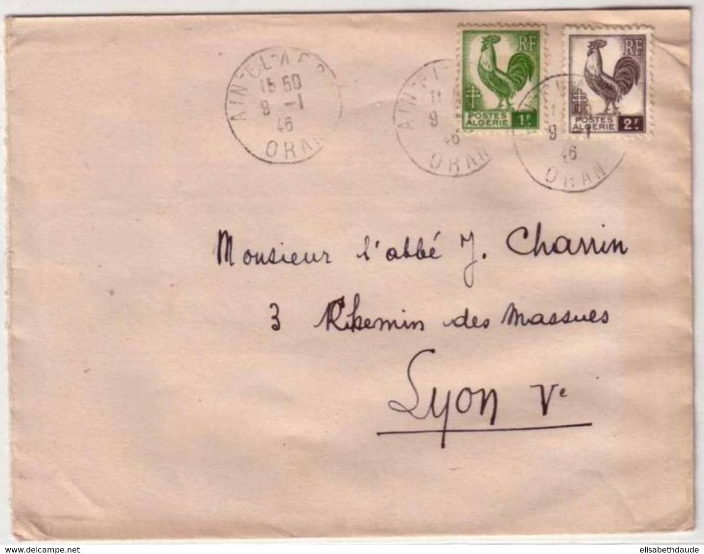 ALGERIE - 1946 - Yvert N° 219+221 Sur LETTRE De AÏN EL AFRA (ORAN) Pour LYON - TYPE COQ - Lettres & Documents