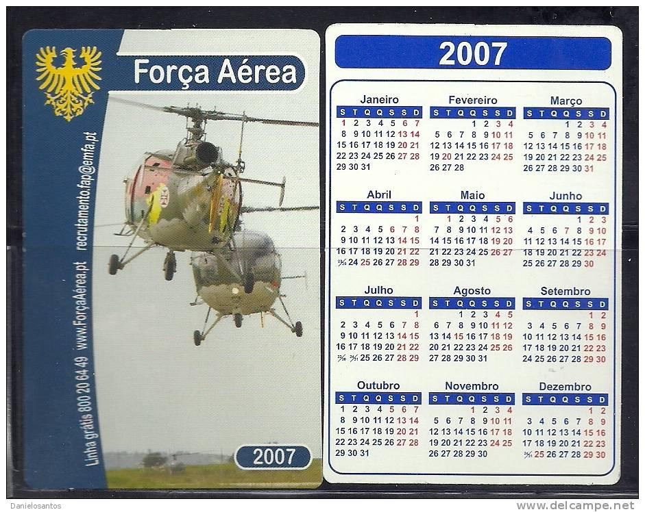 2007 Pocket Poche Bolsillo Calender Calandrier Calendario  Portugal FAP Air  Alloutte III Rotores De Portugal Helicopter - Small : 2001-...