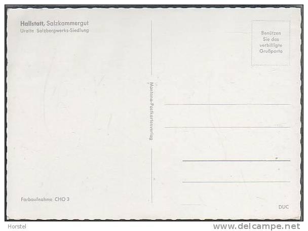 Austria - 4830 Hallstatt - Salzkammergut - Uralte Salzbergwerks-Siedlung - Hallstatt