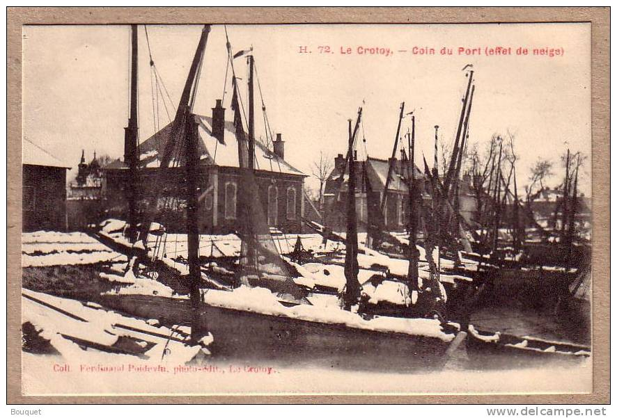 SOMME - LE CROTOY - 72 - Coin Du Port ( Effet De Neige ) - éditeur Poidevin - Le Crotoy