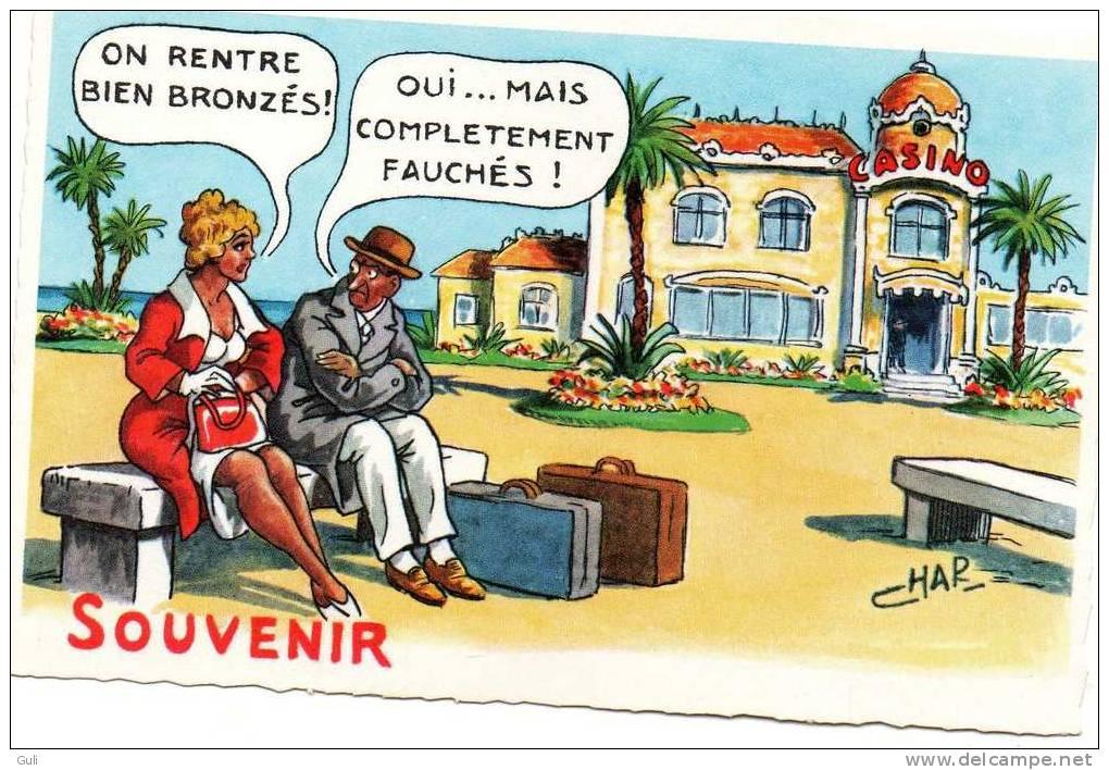 """Illustrateurs-Illustrateur  Humour-CHAP -""""On Rentre Bien Bronzés ! Oui.mais Completement Fauchés! """" SOUVENIR *PRIX FIXE - Illustrateurs & Photographes"""