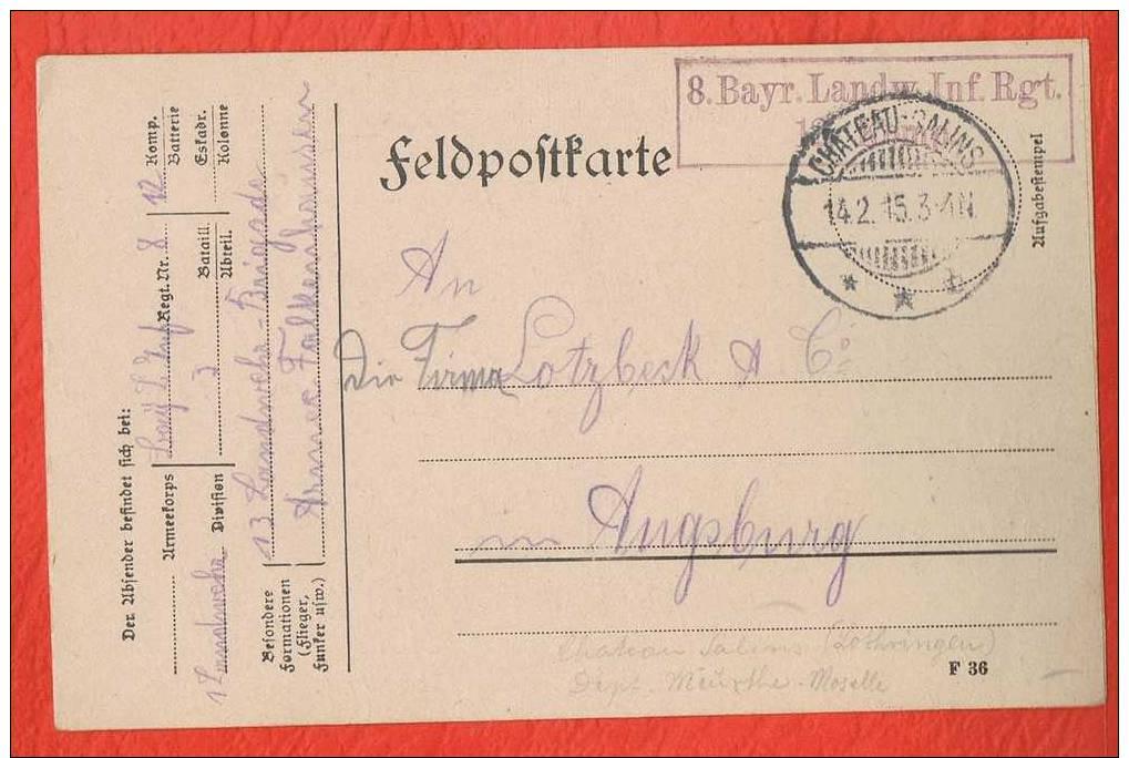 Cachet  CHÂTEAU -SALINS 1915  8. Bayr. Landw.Inf.Rgt.12 Komp. - Marcophilie (Lettres)