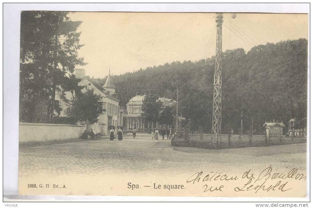 CP Spa Le Square  ( Château De Bouillon Rue Léopold ) - Spa
