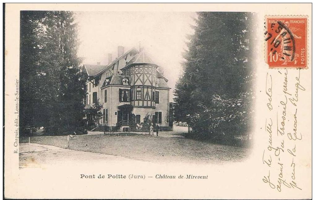 Carte Postale Ancienne - Pont De Poitte - Chateau De Mirevent - Sin Clasificación