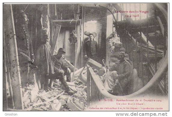 ST DIE 8 BOMBARDEMENT DU 27 DECEMBRE 1914 UN OBUS RUE D'ALSACE (MILITAIRES BEAU PLAN ANIME) - Saint Die