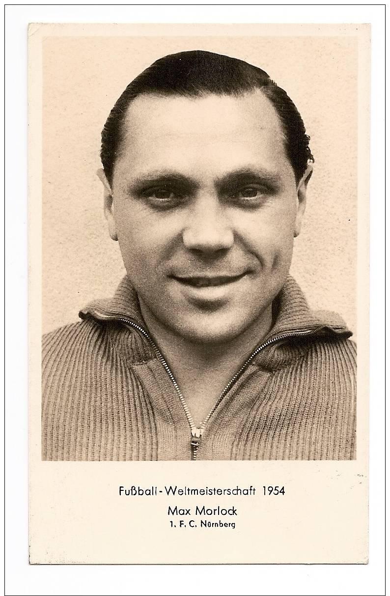 WORLD CUP - FUSSBALL - WELTMEISTERSCHAFT 1954 - MAX MORLOCK - F.C. NURNBERG - Calcio