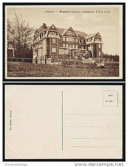 A557) Ansichtskarte Ilmenau Berghotel Kurhaus Gabelbach, Ungebraucht, Um 1920 - Ilmenau