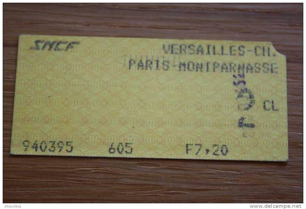 TITRE DE  TRANSPORT  TICKET S.N.C.F. -RATP PARIS MONTPARNASSE  >VERSAILLES  Société Nationale Chemins De Fer Français - Chemins De Fer