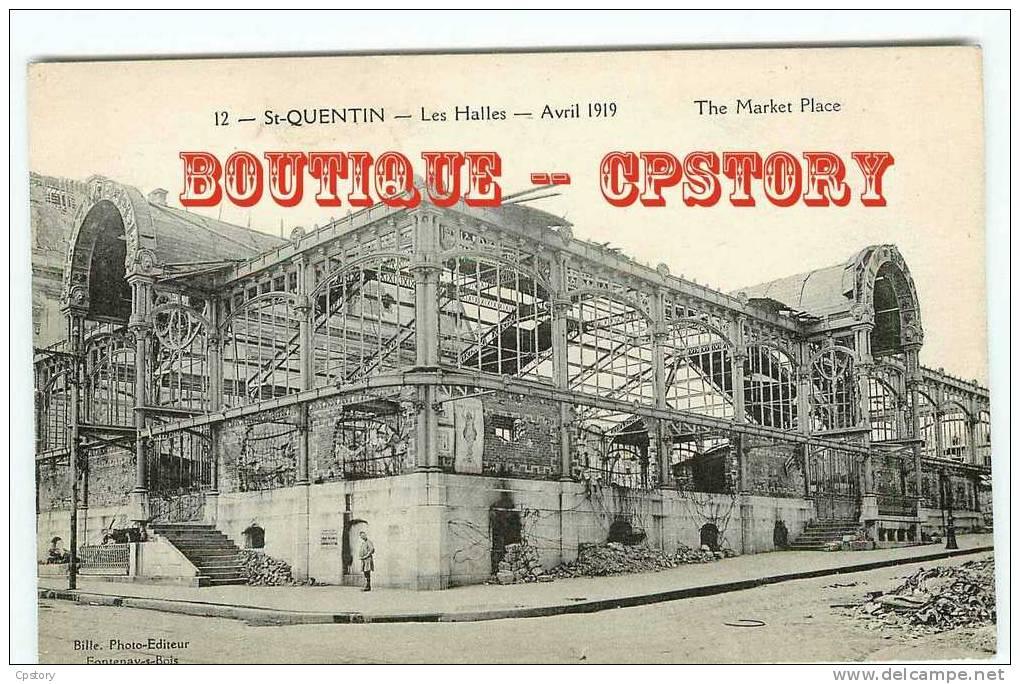 HALLES Du MARCHE De St Quentin - Halle - The Market Place - Dos Scané - Halles
