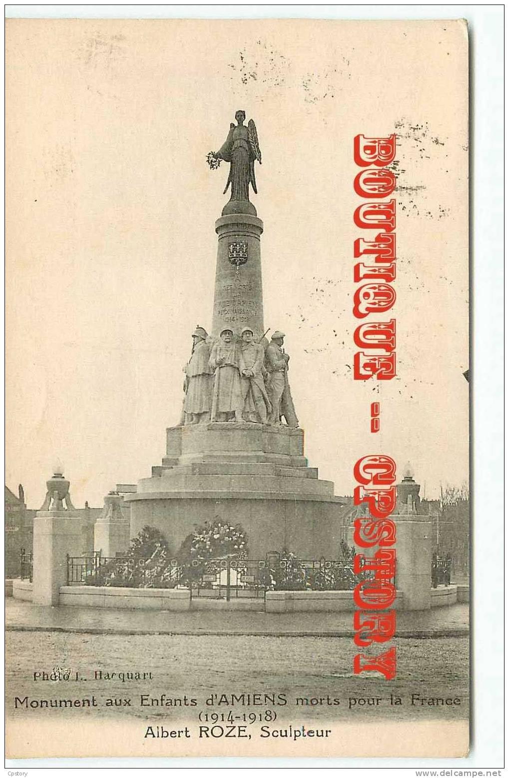 MONUMENT Aux MORTS  D'AMIENS - War Mémorial - Sculpteur Albert Roze - Guerre 14 - Dos Scané - Monuments
