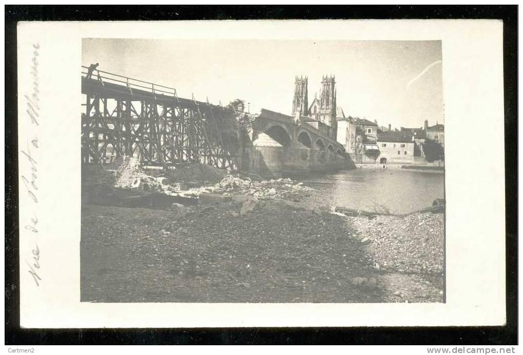 CARTE PHOTO : PONT-A-MOUSSON LE PONT DETRUIT EN 1915 GUERRE MILITAIRE LORRAINE 54 - Pont A Mousson