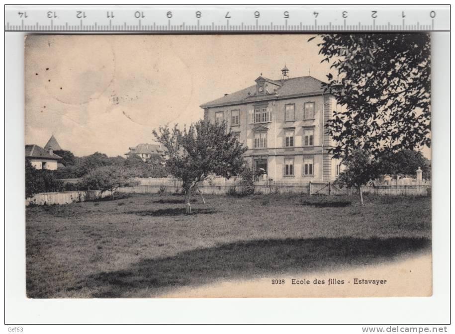 Estavayer - Ecole Des Filles (1908) - FR Fribourg