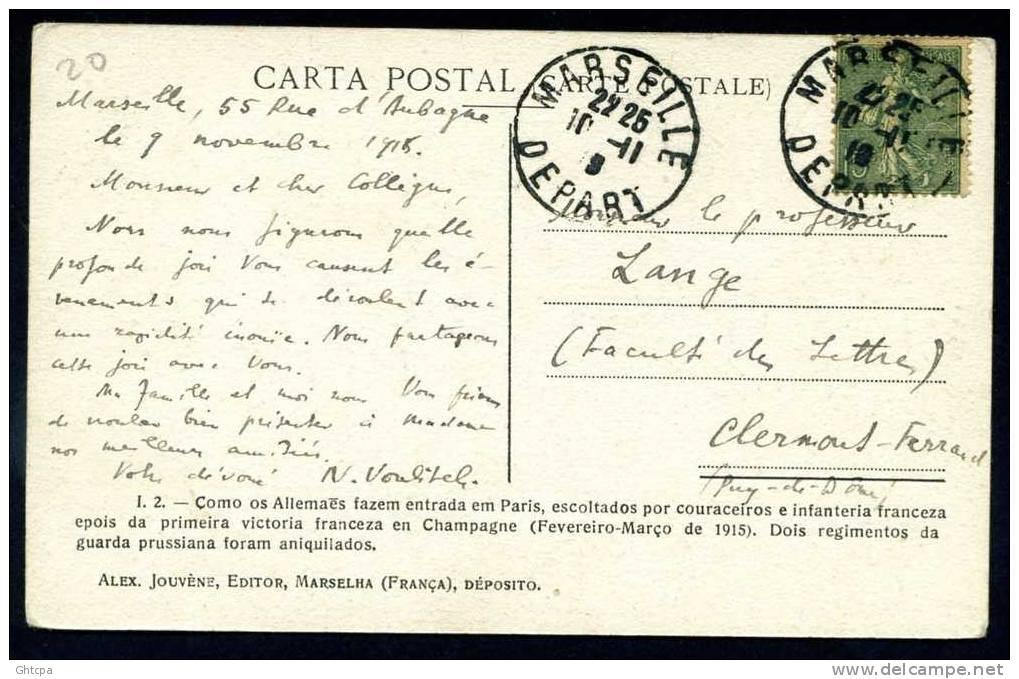 CPA. Guerre Fév. Mars 1915. Deux Régiments Prussiens Prisonniers Entrent Dans Paris. Première Victoire Française ... - Guerre 1914-18