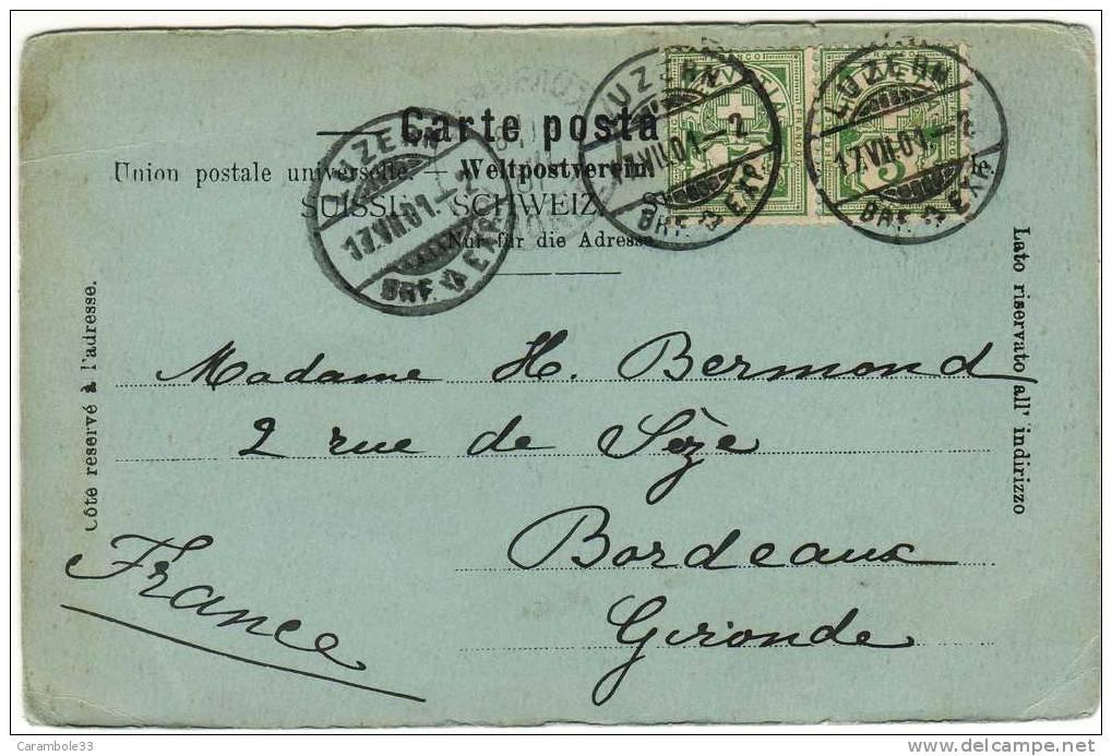 CPA  Goeschenen Gotthardbahn 1901 Cachet    LUZERN (3)  à BORDEAUX        Y5/2267 - 1882-1906 Armoiries, Helvetia Debout & UPU