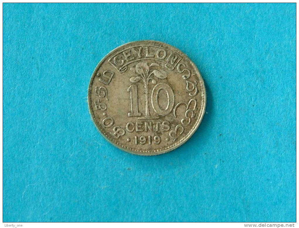 1919 - 10 CENTS / KM. 104a ( For Grade, Please See Photo ) ! - Sri Lanka