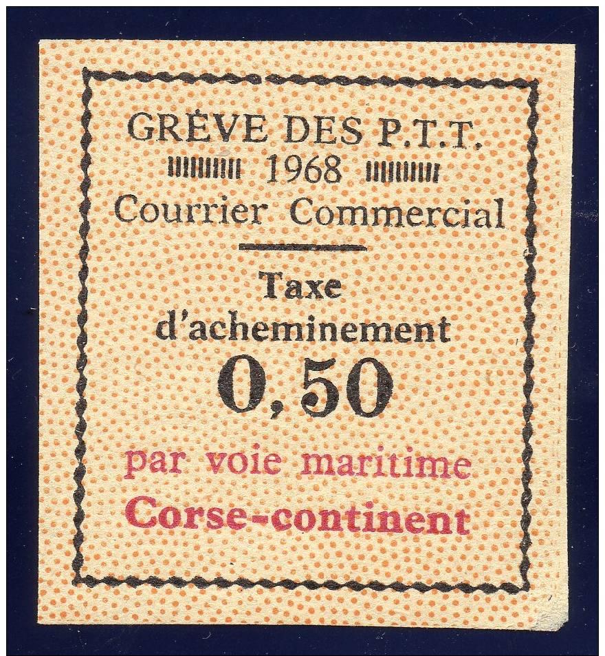 VIGNETTE TAXE DE GREVE CORSE CONTINENT DE 1968 NEUVE NON DENTELE - Neufs