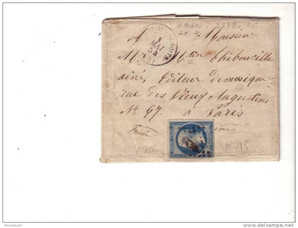 NAPOLEON III - 1854 - YVERT N°15 (RARE) Sur LETTRE De ORIGNY PC2339 (AISNE) Pour PARIS - COTE = 500 Euros - Postmark Collection (Covers)