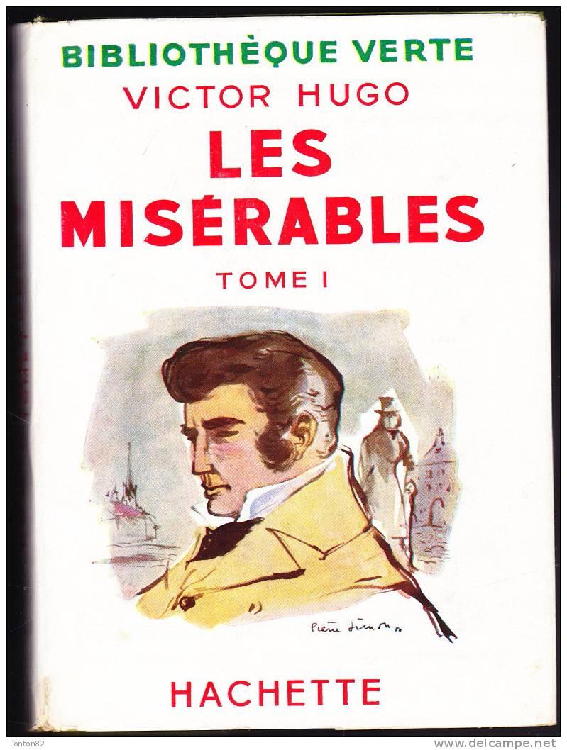 Victor Hugo - Les Misérables ( Tomes I & II ) - Bibliothèque Verte - ( 1952 ) . - Bibliothèque Verte