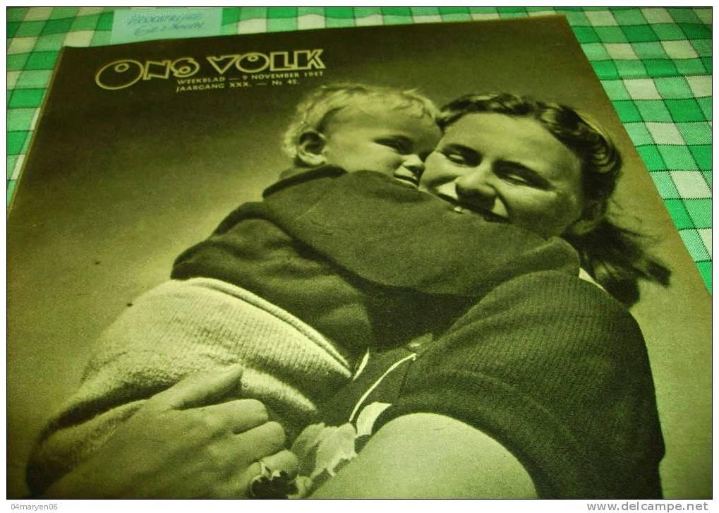 -**HET VLAAMS VERBOND DER KROOSTRIJKE GEZINNEN**.-ONS VOLK  WEEKBLAD -9-11-1947 - Olandese