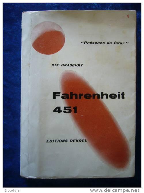 -Présence Du Futur-Fahrenheit 451-Ray Bradbury-1 Ere Edition Grand Format- - Présence Du Futur