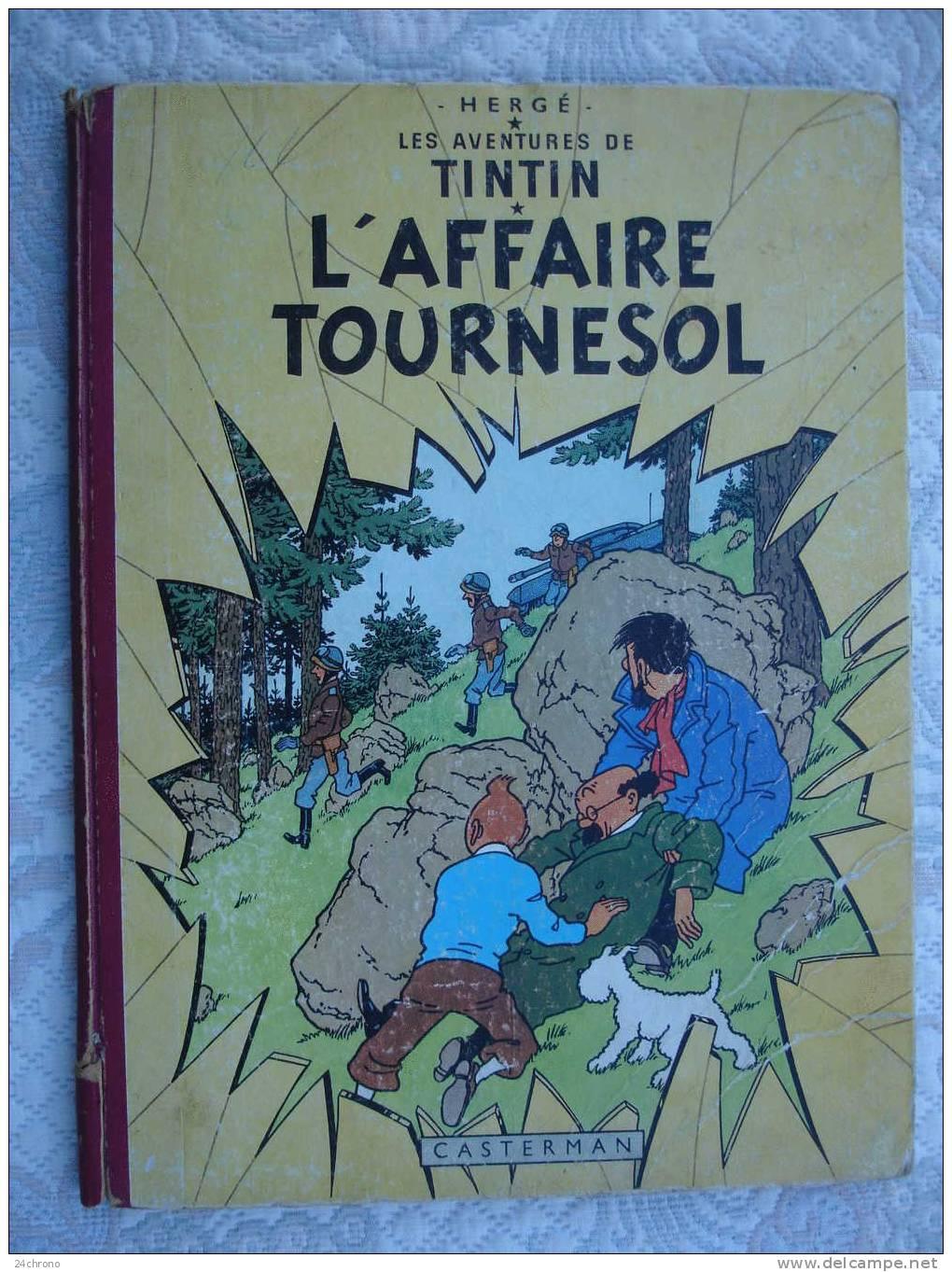 Herge: Les Aventures De Tintin, Editions Casterman, Imprime En France, L´ Affaire Tournesol, B31, 1962 - Tintin
